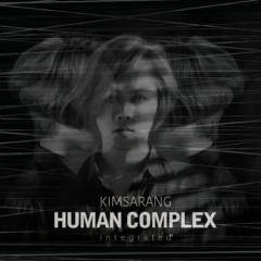 Vol.4 `HUMAN COMPLEX` Integrated