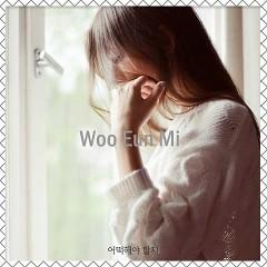 Eotteoghaeya Halji (Single) - Woo Eun Mi