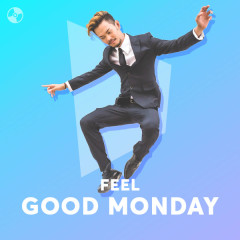 Feel Good Monday! - Various Artists