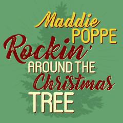 Rockin' Around the Christmas Tree - Maddie Poppe