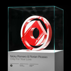 Only For Your Love (Single) - Nicky Romero, Florian Picasso