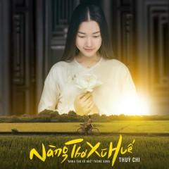 Nàng Thơ Xứ Huế (Single) - Thùy Chi