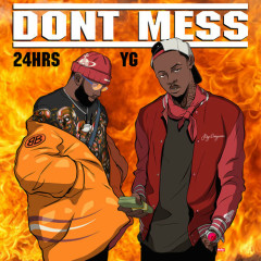 Don't Mess (Single) - 24hrs