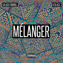 Mélanger (Single)