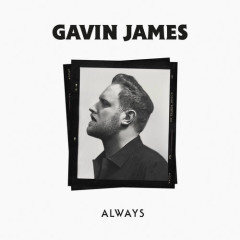 Always (Single) - Gavin James