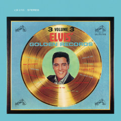 Elvis' Golden Records, Vol. 3 - Elvis Presley