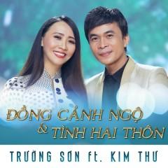 Đồng Cảnh Ngộ - Trường Sơn, Kim Thư
