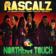 Northern Touch (20th Anniversary Remixes) - Rascalz, Kardinal Offishall, Thrust, Choclair, Checkmate