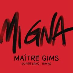 Mi Gna (Maître Gims Remix)