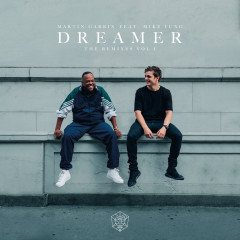 Dreamer (Remixes Vol. 1) - Martin Garrix, Mike Yung, Nicky Romero