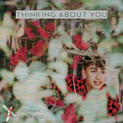 Thinking About You (Single) - Johnny Orlando