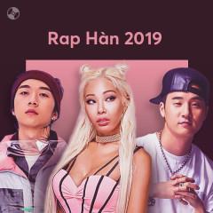 K-Pop Nhạc Rap Nổi Bật 2019