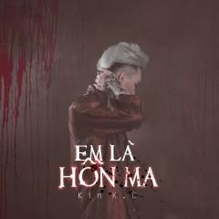 Em Là Hồn Ma (Single)