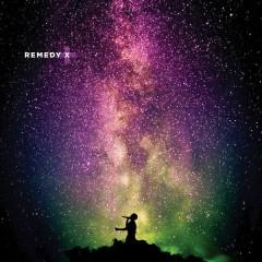 Remedy X (Single)