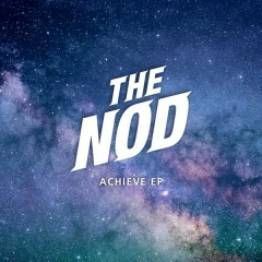 Achieve - The Nod