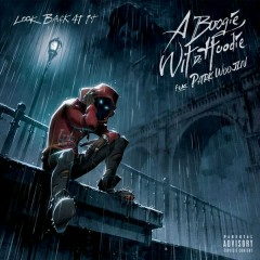 Look Back At It (Single) - A Boogie Wit Da Hoodie