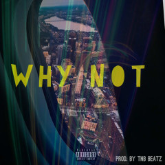 Why Not (Single) - A1