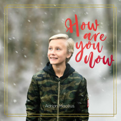 How Are You Now (Single)