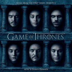 Game of Thrones (Music from the HBO® Series - Season 6) - Ramin Djawadi