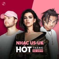 Nhạc US-UK Hot Tháng 02/2019