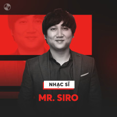 Những Sáng Tác Hay Nhất Của Mr. Siro - Mr Siro, Various Artists