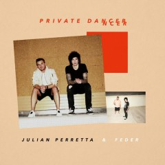 Private Dancer - Julian Perretta,Feder
