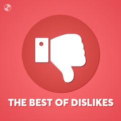 US-UK The Best Of Dislikes