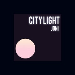 City Light (Single) - Joni