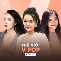 Thế Giới V-Pop Vol 20 - Thanh Ngọc, Phạm Quỳnh Anh, Hiền Thục