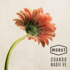 Cuando Nadie Ve (Single) - Morat