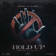 Hold Up (Single) - Uncle Murda