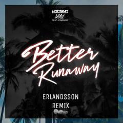Better Runaway (Erlandsson Remix)