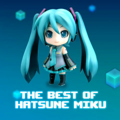 The Best Of Hatsune Miku - Hatsune Miku