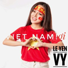 Việt Nam Ơi (Single)