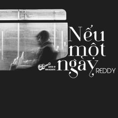 Nếu Một Ngày (Single) - Reddy
