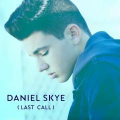 Last Call - Daniel Skye