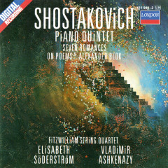 Shostakovich: Piano Quintet; Seven Poems Of Alexander Blok; Two Pieces For String Quartet - Vladimir Ashkenazy,Elisabeth Söderström,Fitzwilliam Quartet