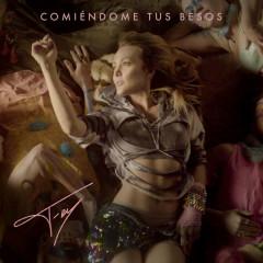 Comíendome Tus Besos (Single) - Fey