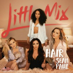 Hair - Little Mix,Sean Paul