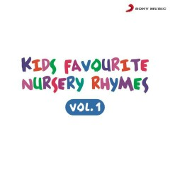 Kids Favourite Nursery Rhymes, Vol. 1