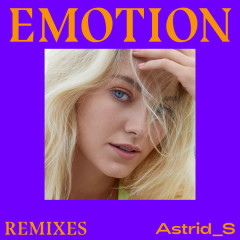 Emotion (Remixes) - Astrid S