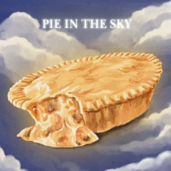 Pie In The Sky (Single)