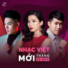 Nhạc Việt Mới Tháng 02/2019