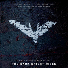 The Dark Knight Rises - Hans Zimmer