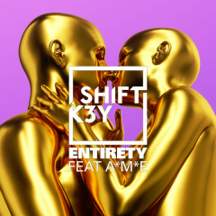 Entirety (Single) - Shift K3Y