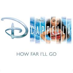 How Far I'll Go (Single) - DCappella