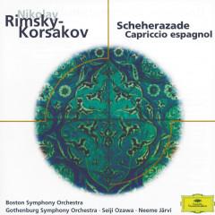 Rimsky-Korsakov: Scheherazade, Op. 35; Capriccio espagnol, Op. 34 - Joseph Silverstein,Boston Symphony Orchestra,Seiji Ozawa,Gothenburg Symphony Orchestra,Neeme Järvi