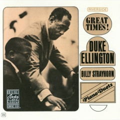Piano Duets: Great Times! - Duke Ellington,Billy Strayhorn