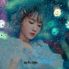 Tí Tách (Single) - Jang Mi, Dubbie