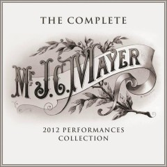 The Complete 2012 Performances Collection - John Mayer